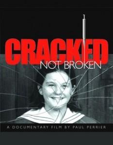 Cracked Not Broken documentary
